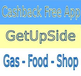 GetUpSide Cash Back Gas and Food App