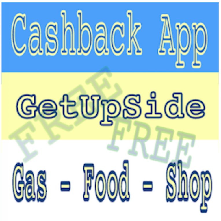 GetUpSide Cash Back App
